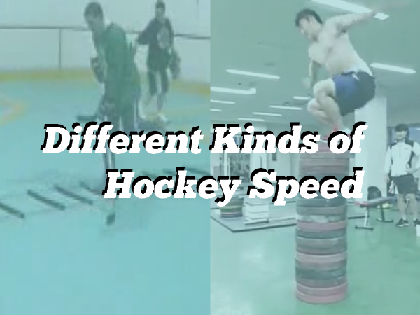 Different Kinds of Hockey Speed