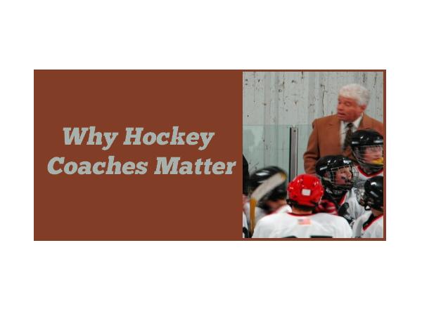 Why Hockey Coaches Matter